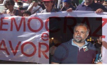 """Democrazia e Lavoro, Cipriano: """"Ai lavoratori hanno preso anche la dignità"""""""