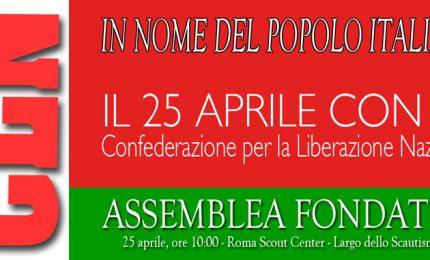 Oggi, a Roma, al via la nuova Cln, la Confederazione per la liberazione nazionale
