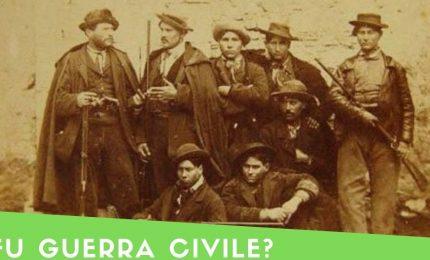 I 'briganti' del Sud difendevano la libertà e la vita dei contadini