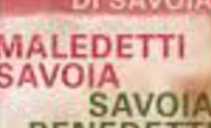 """Perché i nomi dei """"Maledetti Savoia"""" dovrebbero scomparire nel Sud e in Sicilia"""